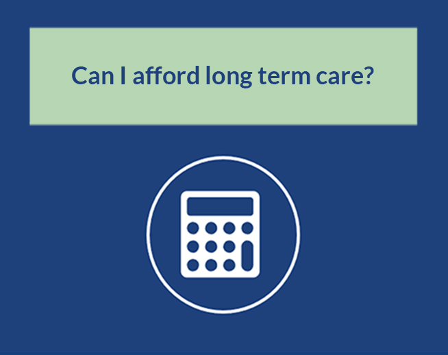 Financial Calculator: Can I afford long term care?