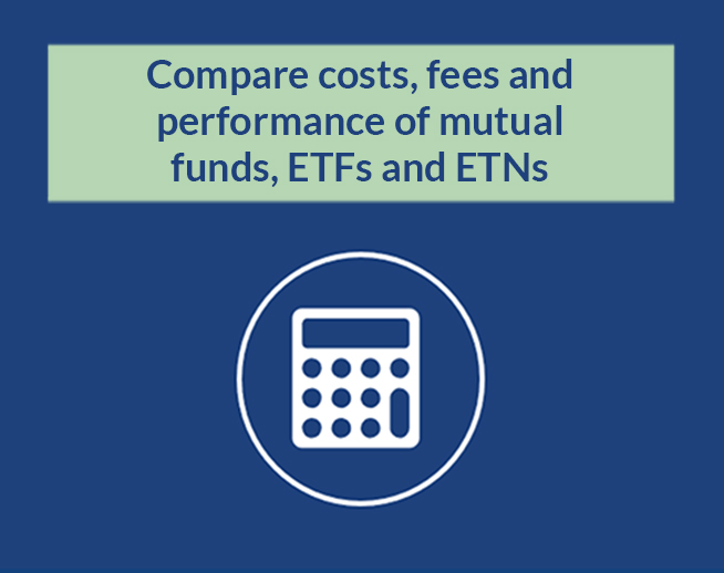 Financial Calculator: Compare costs, fees and performance of mutual funds, ETFs and ETNs