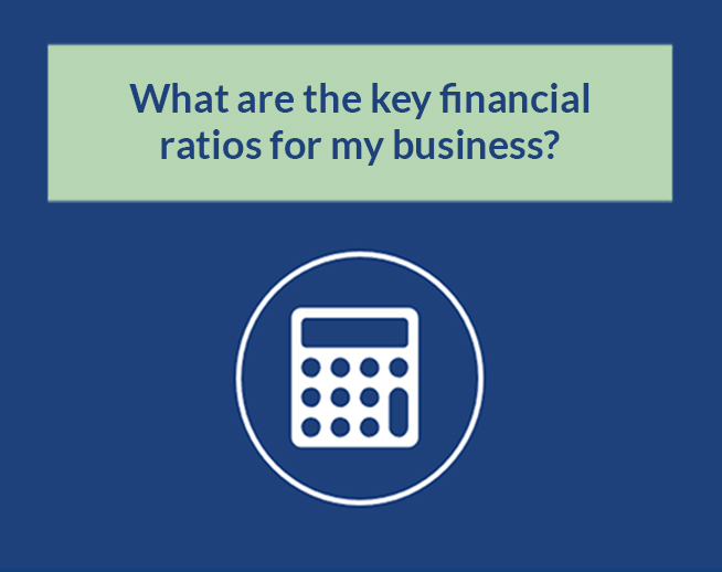 Financial Calculators: What are the key financial ratios for my business?